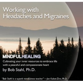 Working with Headaches and Migraines